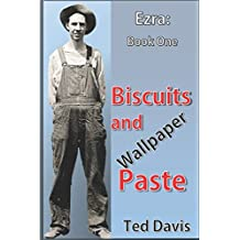 Biscuits and Wallpaper Paste (Ezra)