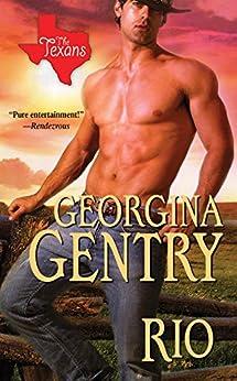 Rio (The Texans) by [Gentry, Georgina]