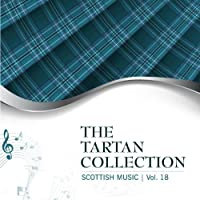 The Tartan Collection: Scottish Music - Vol. 18