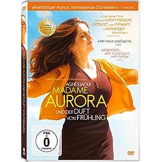 Madame Aurora und der Duft von Frühling (Prädikat besonders wertvoll)