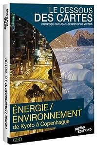 Le Dessous des cartes - Énergie / Environnement, de Kyoto à Copenhague