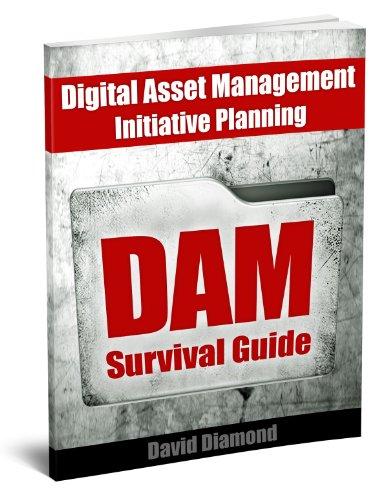 DAM Survival Guide: Digital Asset Management Initiative Planning (English Edition)