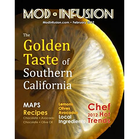 The Golden Taste of Southern California (Mod Infusion Book 3) (English Edition)