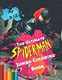 The Ultimate Spider-man Jumbo Coloring Book Age 3-12: Spiderman...