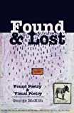 Found & Lost: Found Poetry and Visual Poetry