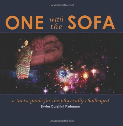 One with the Sofa: A Spiritual Guide for the Physically Challenged (Asian Sofa)