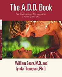 The Add Book: New Understandings, New Approaches to Parenting Your Child (Paperback) - Common