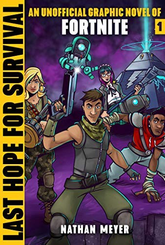 Last Hope for Survival: An Unofficial Graphic Novel for Fortniters (Storm Shield) (English Edition)