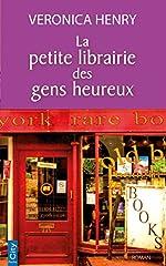 La petite librairie des gens heureux de Véronica Henry