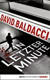 In letzter Minute: Thriller. King & Maxwell 6 (Sean King & Michelle Maxwell)