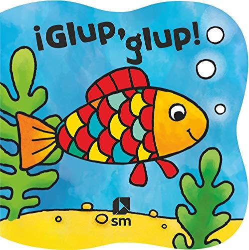 ¡Glup, glup! (Libros de baño)