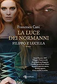 Filippo e Lucilla, la luce dei Normanni (Leggereditore)