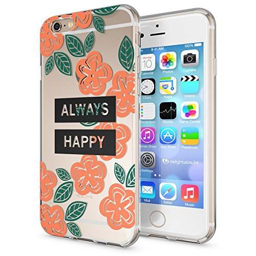iPhone 6 6S Hülle Handyhülle von NICA, Slim Silikon Motiv Case Crystal Schutzhülle Dünn Durchsichtig, Etui Handy-Tasche Back-Cover Transparent Bumper für Apple iPhone 6S 6 - Transparent Always Happy