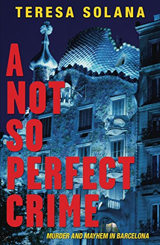 Not So Perfect Crime (Borja and Eduard Barcelona Murder Mysteries)