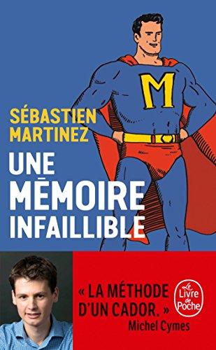Une mémoire infaillible par Sébastien Martinez