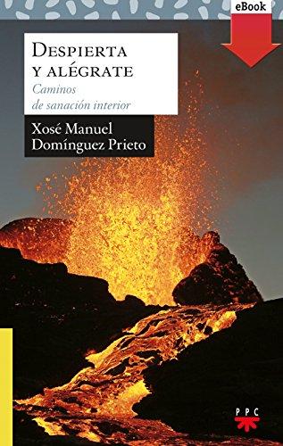Despierta y alégrate (eBook-ePub) (Sauce nº 198) por Xosé Manuel Domínguez Prieto