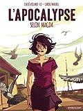 L' Apocalypse selon Magda | Vollmer-Lo, Chloé. Scénariste