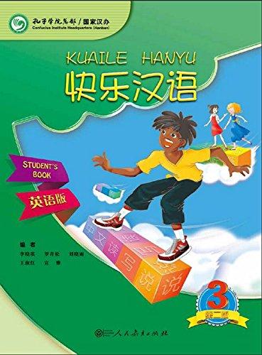 Kuaile Hanyu vol.3 - Student's Book por Li Xiaoqi