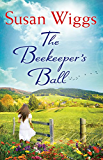 The Beekeeper's Ball (A Bella Vista novel Book 2)