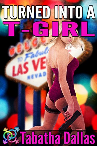 Turned Into a T-Girl (Transsexual Erotica)