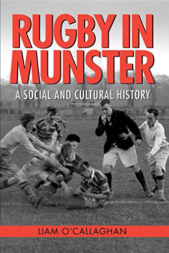Rugby in Munster: A Social and Cultural History por Liam O'Callaghan