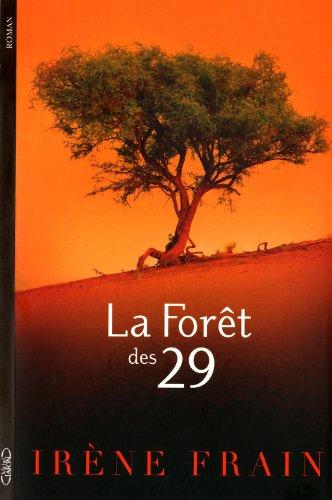 "<a href=""/node/4759"">La forêt des 29</a>"