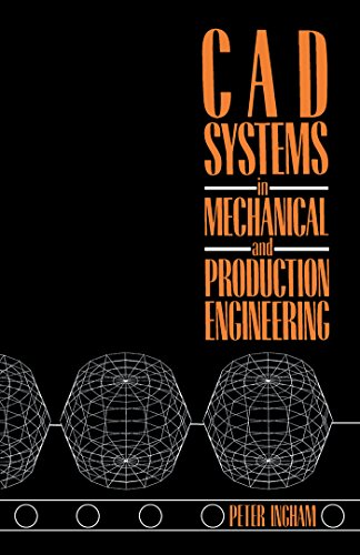 CAD Systems in Mechanical and Production Engineering (English Edition) (Plasma Display Panel)