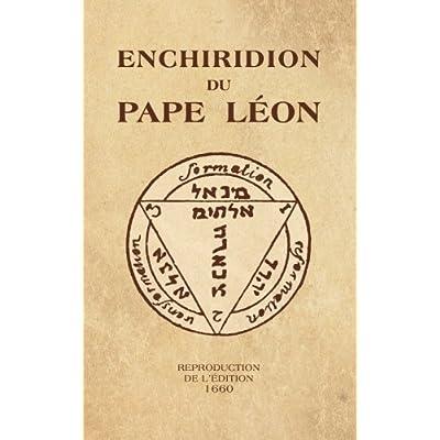 Enchiridion du Pape Léon: Reproduction de l'édition 1660
