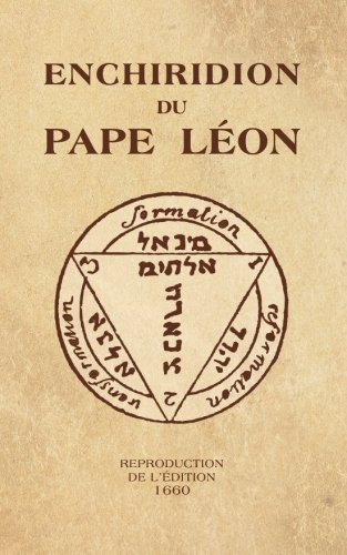 Enchiridion du Pape Léon: Reproduction de l'édition 1660 par Pape Léon