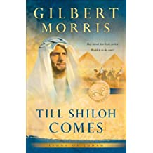 Till Shiloh Comes (Lions of Judah Book #4)