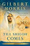 Till Shiloh Comes (Lions of Judah Book #4)