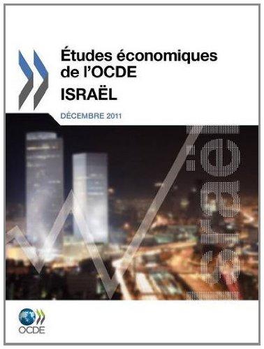 Etudes Economiques De L'ocde, Israel 2011 par Oecd Publishing