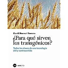 ¿Para qué sirven los transgénicos? (eBook)