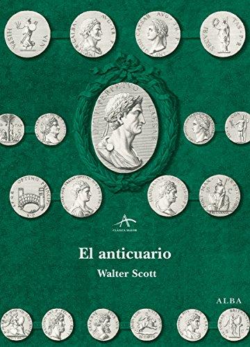 El anticuario (Clásica Maior) por Walter Scott