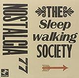 Songtexte von Nostalgia 77 - The Sleepwalking Society