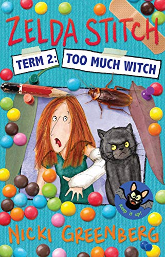 Zelda Stitch Term Two: Too Much Witch (English Edition)