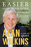 #4: Easier Said Than Done: A Life in Sport