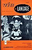 VIE ET LANGAGE [No 118] du 01/01/1962 - SOMMAIRE - LE CIRQUE ET SON LANGAGE PAR JEAN BAUDEZ - PARTITION SUITE ET FIN PAR JACQUES CAPELOVICI - LES SONNETS LINGUISTIQUES DE VIE ET LANGAGE - L'INDO-ARYEN PAR ADRIEN BERNELLE - LA CONSULTATION DU DR ONOMA - L'ALLEGORIE PAR JEAN TOURNEMILLE - PEUT-ON POURQUOI COMMENT AGIR SUR LA LANGUE FRANCAISE PAR ADOLPHE V THOMAS - LE TILLEUL PAR RENE MONNOT - EST-CE EN BASSE BRETAGNE QU'ON ECRIT ET QU'ON PARLE LE MEILLEUR FRANCAIS PAR CHARLES CHASSE - OISEAUX CHA