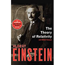 The Theory of Relativity: And Other Essays