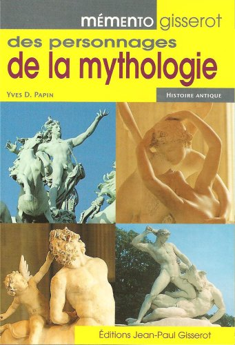 Memento Gisserot des Personnages de la Mythologie