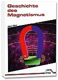 Geschichte des Magnetismus - Albert Kloss