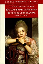 The School for Scandal and Other Plays (Oxford World's Classics) by Richard Brinsley Sheridan (1998-05-07)