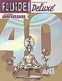 Fluide Glacial Deluxe N°6 Spécial 40 ans