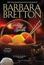 [ Casting Spells ] By Bretton, Barbara (Author) [ Nov - 2008 ] [ Paperback ]