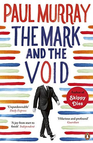 The Mark and the Void par Paul Murray