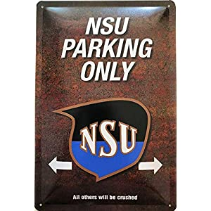 Deko7 Blechschild 30 x 20 cm NSU Parking Only dunkel