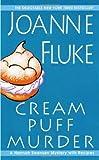 Cream Puff Murder (Hannah Swensen Mysteries) (A Hannah Swensen Mystery) by Joanne Fluke (2010) Mass Market Paperback