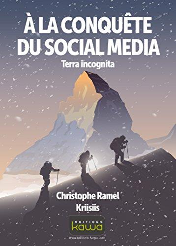 A la conquête du social media - Terra incognita