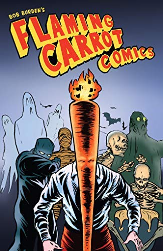 Flaming Carrot Omnibus Volume 1 (English Edition)
