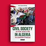 Civil Society in Algeria (International Library of African Studies)